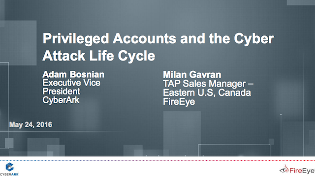 Privileged Accounts and the Cyber Attack Life Cycle