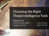 Choosing the Right Threat Intelligence Tools