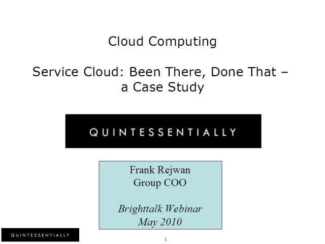 Service Cloud: Been There, Done That: A Case Study