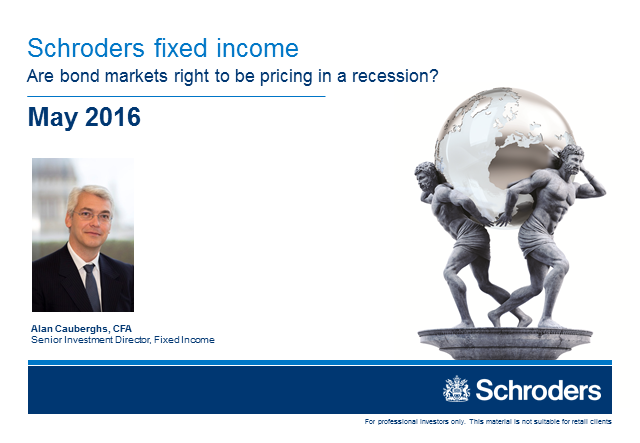 Are bond markets right to be pricing in a recession?