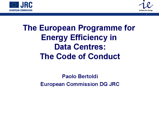 Implementing Energy Efficiency: The European Code of Conduct