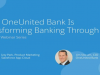 How OneUnited Bank is Transforming the Banking Experience Through IT