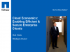 Cloud Economics: Enabling Efficient & Secure Enterprise Clouds