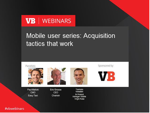 Mobile User 30 min series 2 of 6: Mobile acquisition tactics that work