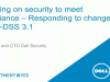 Focusing on security to meet compliance – responding to changes in PCI DSS 3.1