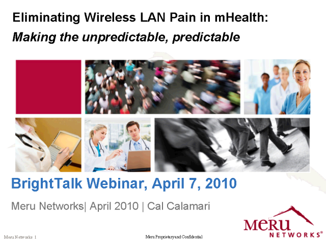 Eliminating Wireless LAN Pain in mHealth