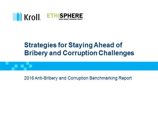 Strategies for Staying Ahead of Bribery and Corruption Challenges