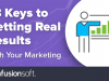 18 Keys to Getting Results With Your Marketing
