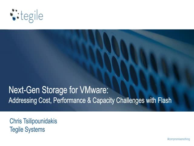 Next-Gen Storage for VMware: Addressing Cost, Performance and Capacity Challenge