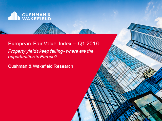 Cushman & Wakefield European Fair Value Index Q1 2016