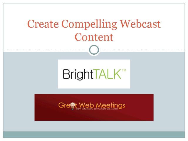 Creating Compelling Webcast Content