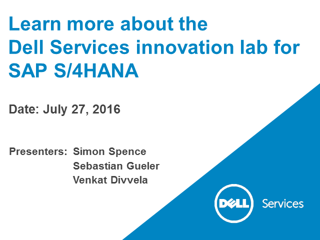 Learn more about the Dell Services innovation lab for SAP S/4HANA