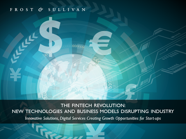 The FinTech Revolution: New Technologies and Business Models Disrupting Industry