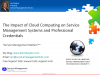 The Impact of Cloud on Service Mgmt Systems and Prof. Credentials