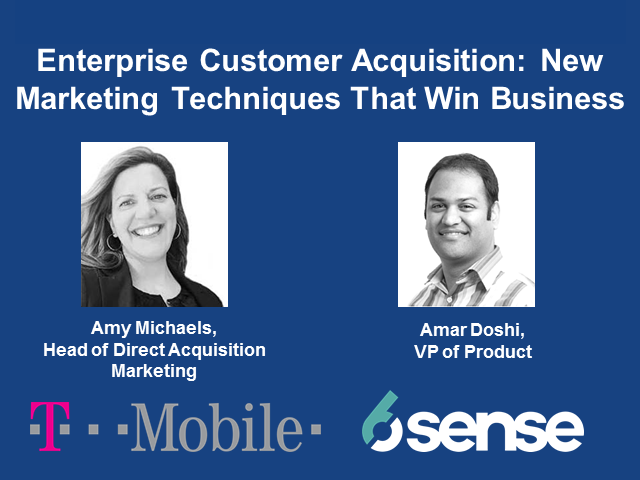 Enterprise Customer Acquisition: New Marketing Techniques That Win Business