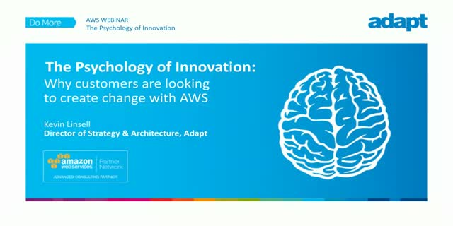 The Psychology of Innovation:Why customers are looking to create change with AWS