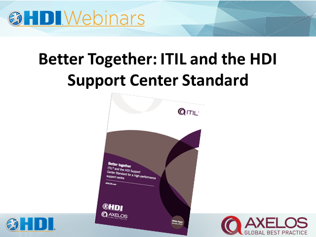 Better Together: ITIL and the HDI Support Center Standard