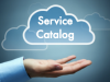 The Critical Role of Service Catalog Driving Success for IT