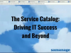 The Service Catalog: Driving IT Success and Beyond