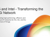 Intel & F5: Enabling Highly Agile, Fast and Secure Network Transformation