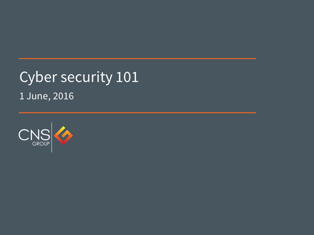 Cyber Security 101 – adding value to your business