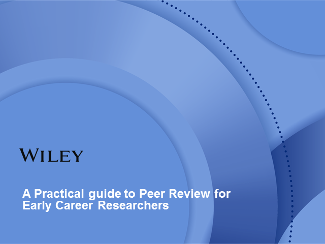 A Practical guide to Peer Review for Early Career Researchers