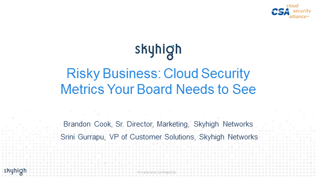 Risky Business: Key Cloud Security Metrics your Board Needs to See