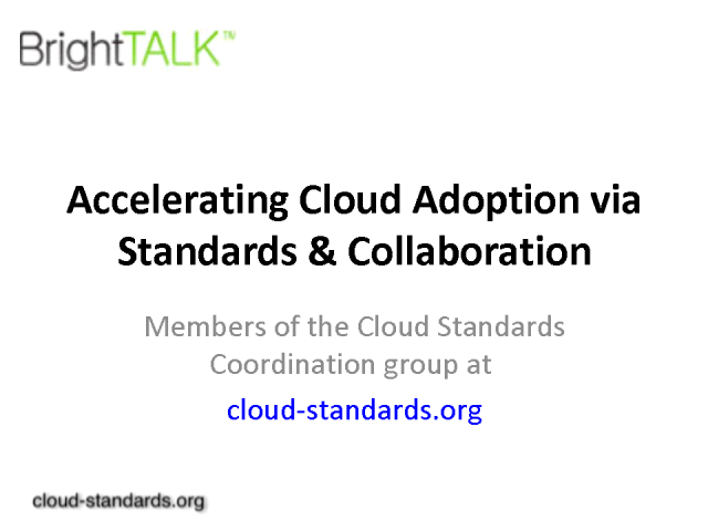 Accelerating Cloud Adoption via Standards & Collaboration