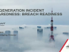 Breach Readiness:  Next Generation of Incident Preparedness
