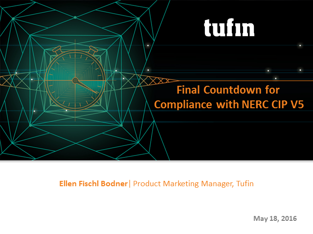 Final Countdown for Compliance with NERC CIP V5 – Are You Ready?