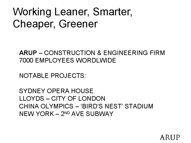 Working Leaner, Smarter, Cheaper, Greener