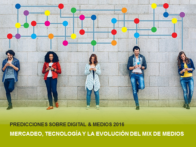 [Latam] - Webinar Millward Brown - Tendencias de Digital&Medios 2016
