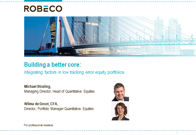 Building better core:Integrating factors in low tracking error equity portfolios