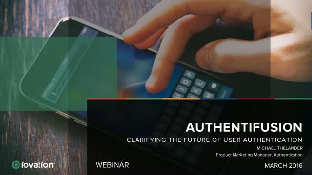 Authentifusion: Clarifying the Future of User Authentication