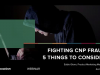 Fighting CNP Fraud: 5 Things to Consider with iovation