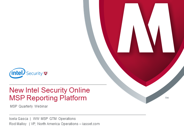 Intel Security New Managed Services Reporting Tool