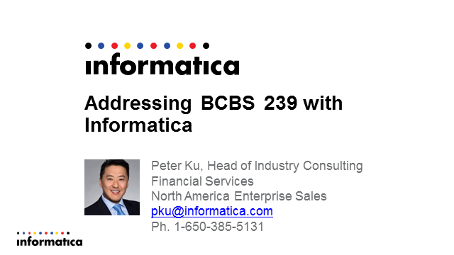Addressing BCBS 239 Risk Data Aggregation Regulations with Informatica