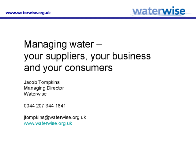 Managing Water - your Suppliers, your Business and your Consumers