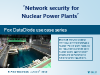 'Network security for Nuclear Power Plants'