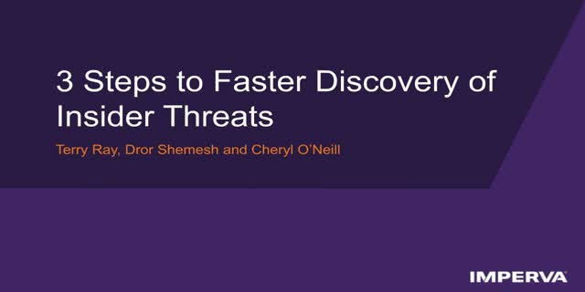 3 Steps to Faster Discovery of Insider Threats