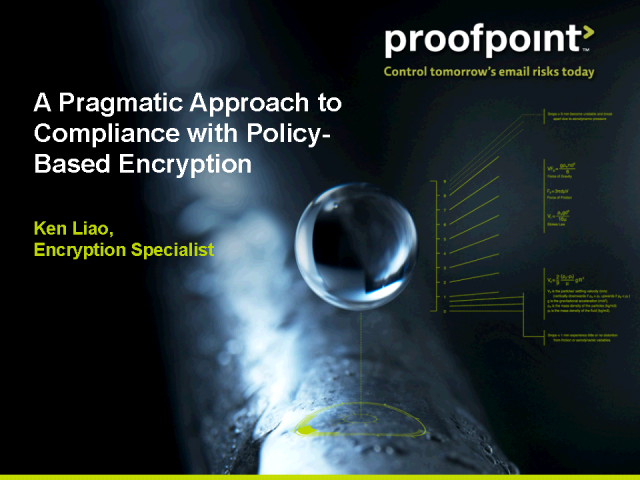 A Pragmatic Approach to Compliance with Policy-Based Encryption