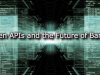 Open APIs and the Future of Banking