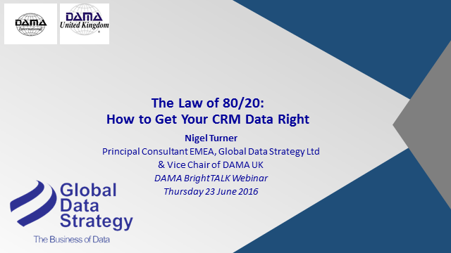 THE LAW OF 80/20: HOW TO GET YOUR CRM DATA RIGHT
