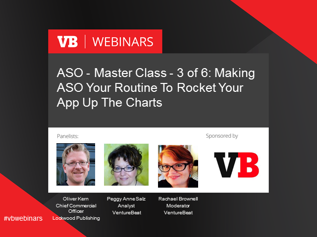 ASO - Master Class -Making ASO Your Routine To Rocket Your App Up The Charts