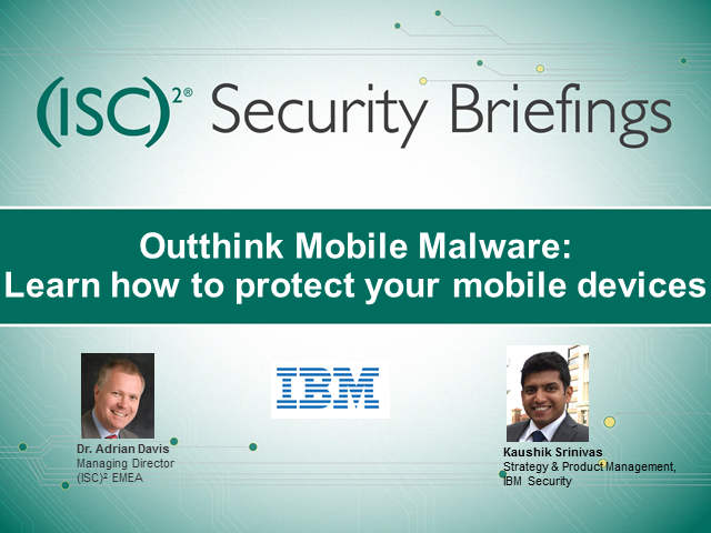 Outthink Mobile Malware: Learn how to protect your mobile devices