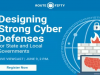 Designing Strong Cyber Defenses for State and Local Governments