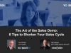 The Art of the Sales Demo: 6 Tips to Shorten Your Sales Cycle