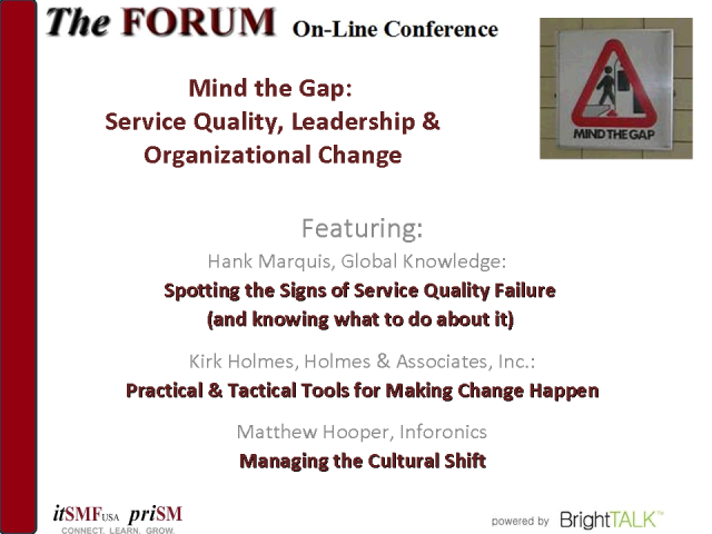 Mind the Gap: Service Quality, Leadership & Organizational Change