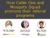 How CableOne and Mosquito Squad promote their referral programs
