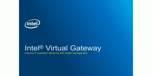Health Management in Your Data Center Just Got Easier with Intel Virtual Gateway